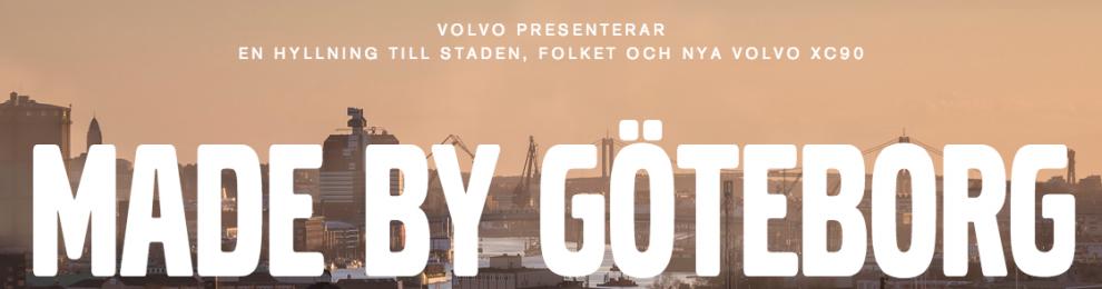 #madebygöteborg – Volvo och platsvarumärket Göteborg