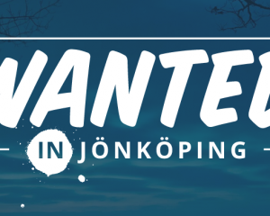 Wanted in Jönköping