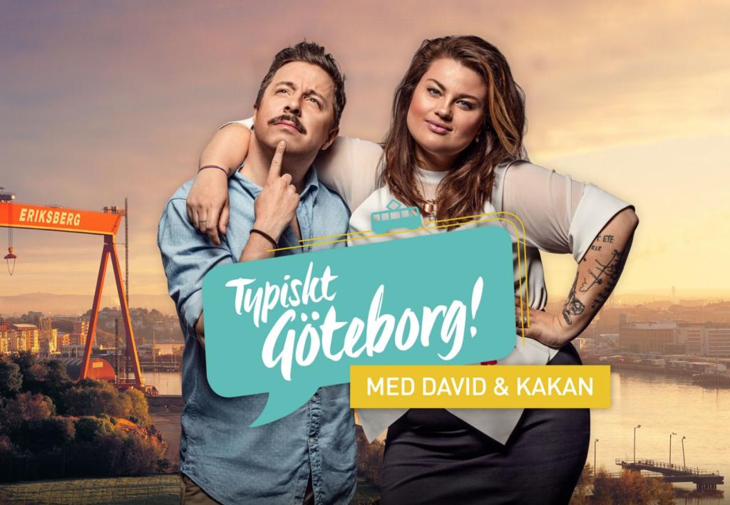 Typiskt Göteborg med David och Kakan