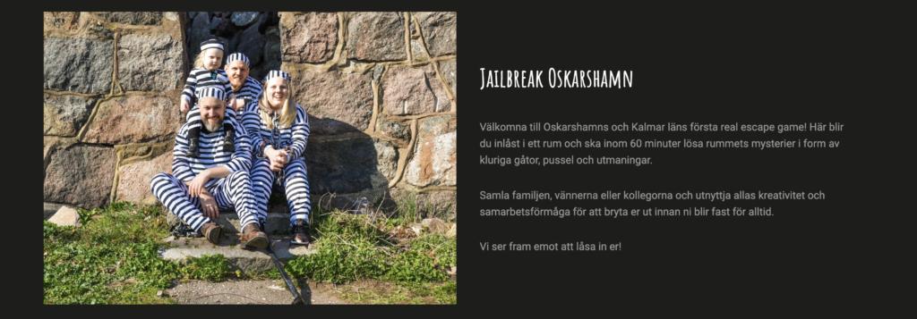 Jailbreak Oskarshamn